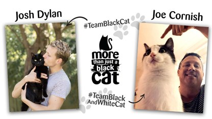 Josh Dylan and Joe Cornish with their black and black-and-white cats