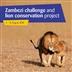 Zambezi Challenge and Lion Conservation Project