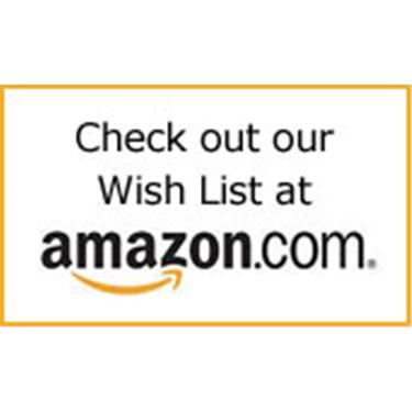 Please remember our Amazon wishlist