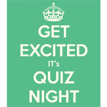 NEXT EVENT - QUIZ NIGHT 22 Feb